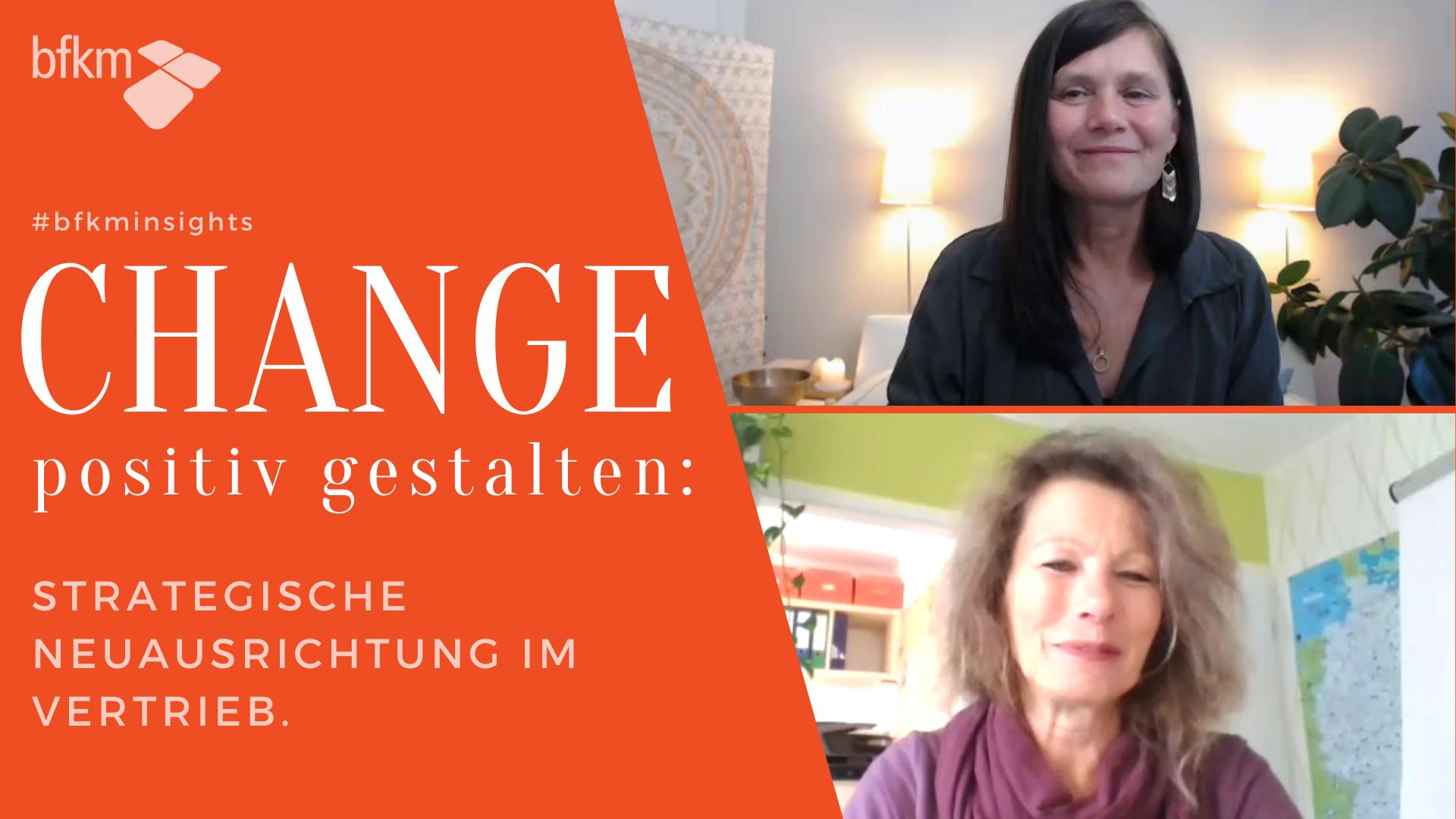 Change positiv gestalten: Strategische Neuausrichtung im Vertrieb